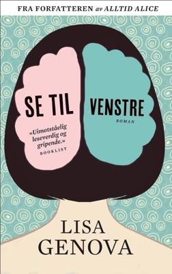 Se til venstre - Lisa Genova pdf download