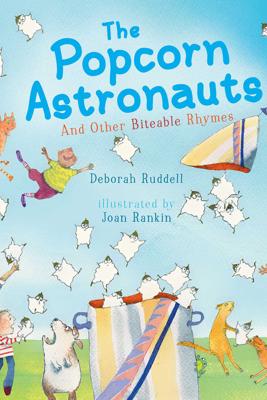 The Popcorn Astronauts - Deborah Ruddell