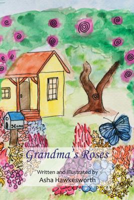 Grandma's Roses - Asha Hawkesworth