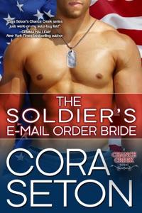 The Soldier's E-Mail Order Bride - Cora Seton pdf download