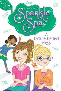 A Picture-Perfect Mess - Jill Santopolo pdf download