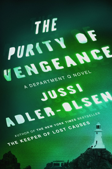 The Purity of Vengeance by Jussi Adler-Olsen PDF Download