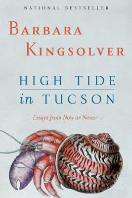 High Tide in Tucson - Barbara Kingsolver pdf download
