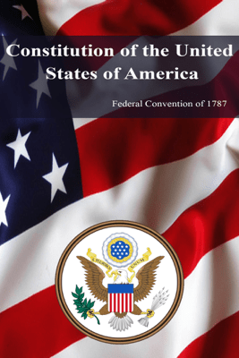 Constitution of the United States of America (1787) - United States Of America
