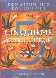 Le cinquième accord toltèque - Don Miguel Ruiz pdf download