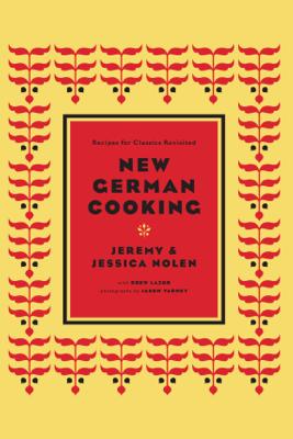 New German Cooking - Jeremy and Jessica Nolen