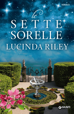 Le Sette Sorelle - Lucinda Riley pdf download