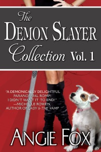 Accidental Demon Slayer Boxed Set Vol I (Books 1-3) - Angie Fox pdf download
