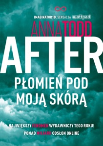 After. Płomień pod moją skórą - Anna Todd pdf download