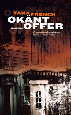 Okänt offer - Tana French pdf download