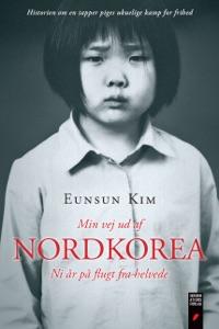 Min vej ud af Nordkoreatitle - Eunsun Kim & Sébastian Faletti pdf download