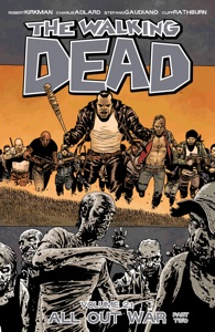 The Walking Dead, Vol. 21: All Out War Part 2 - Robert Kirkman & Charlie Adlard pdf download