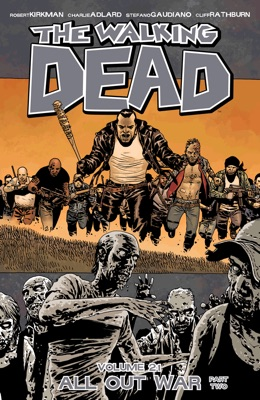 The Walking Dead, Vol. 21: All Out War Part 2 - Robert Kirkman & Charlie Adlard pdf download