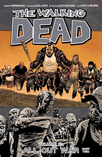 The Walking Dead, Vol. 21: All Out War Part 2 by Robert Kirkman & Charlie Adlard PDF Download