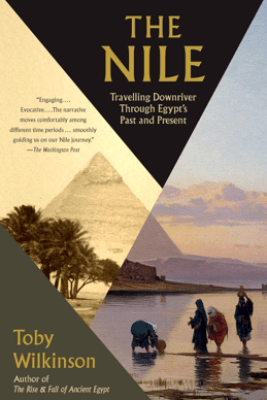 The Nile - Toby Wilkinson