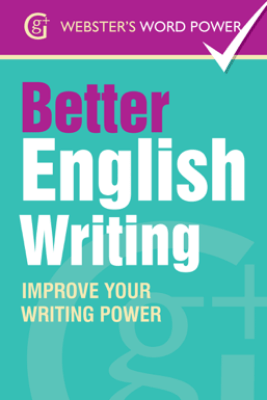 Webster's Word Power Better English Writing - Sue Moody