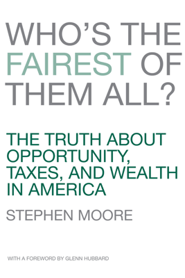 Who's the Fairest of Them All? - Stephen Moore