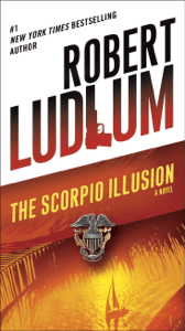 The Scorpio Illusion - Robert Ludlum pdf download
