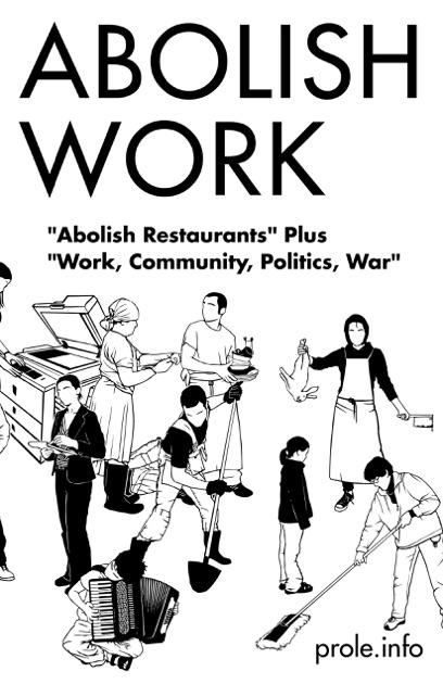 Abolish Work by prole.info on iBooks