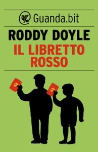 Il libretto rosso - Roddy Doyle pdf download