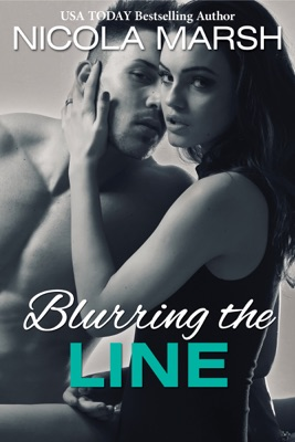 Blurring the Line - Nicola Marsh pdf download