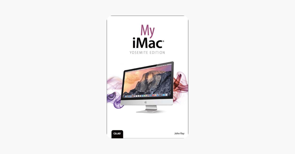 My iMac (Yosemite Edition) on Apple Books
