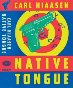 Native Tongue - Carl Hiaasen pdf download