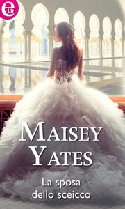La sposa dello sceicco - Maisey Yates pdf download
