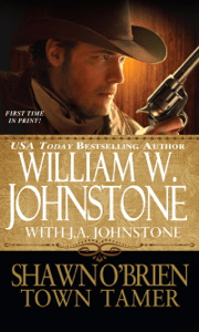 Shawn O'Brien, Town Tamer - William W. Johnstone & J.A. Johnstone pdf download