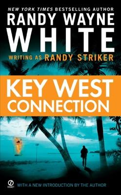 Key West Connection - Randy Striker & Randy Wayne White pdf download