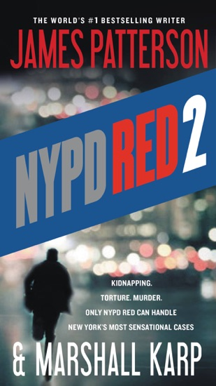 NYPD Red 2 by James Patterson & Marshall Karp PDF Download