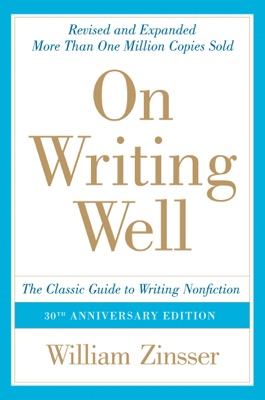 On Writing Well, 30th Anniversary Edition - William Zinsser pdf download