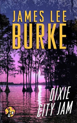 Dixie City Jam - James Lee Burke pdf download