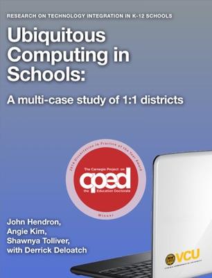 Ubiquitous Computing in Schools - John G. Hendron, Angie Kim & Shawnya Tolliver pdf download