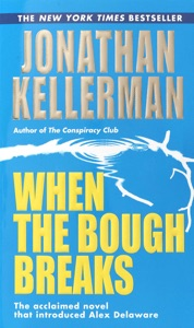 When the Bough Breaks - Jonathan Kellerman pdf download