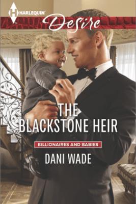 The Blackstone Heir - Dani Wade