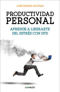 Productividad personal - José Miguel Bolivar pdf download