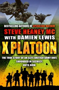 X Platoon - Steve Heaney MC & Damien Lewis pdf download