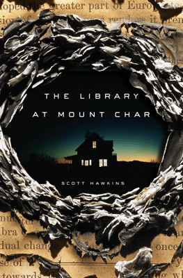 The Library at Mount Char - Scott Hawkins pdf download