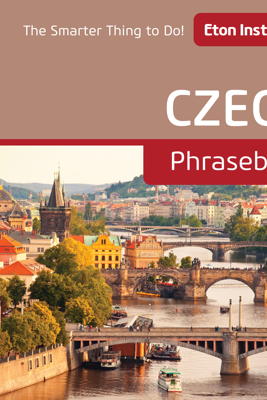 Czech Phrasebook - Eton Institute