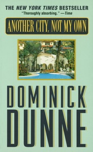 Another City, Not My Own - Dominick Dunne pdf download