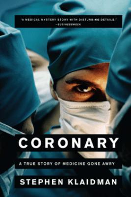 Coronary - Stephen Klaidman