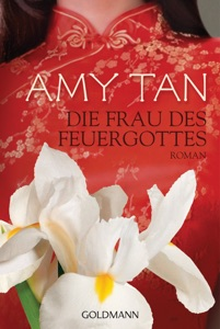 Die Frau des Feuergottes - Amy Tan pdf download