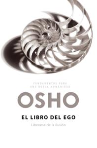 El libro del ego (Fundamentos para una nueva humanidad) - Osho pdf download