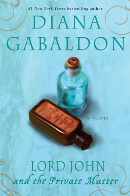 Lord John and the Private Matter - Diana Gabaldon pdf download