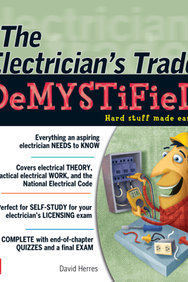 The Electrician's Trade Demystified - David Herres