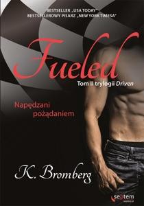 Fueled. Napędzani pożądaniem - K. Bromberg pdf download