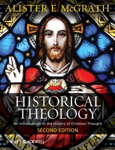 Historical Theology - Alister E. McGrath pdf download