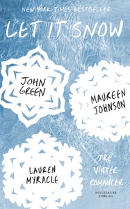 Let It Snow - John Green, Lauren Myracle & Maureen Johnson pdf download