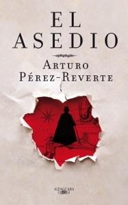 El asedio - Arturo Pérez-Reverte pdf download